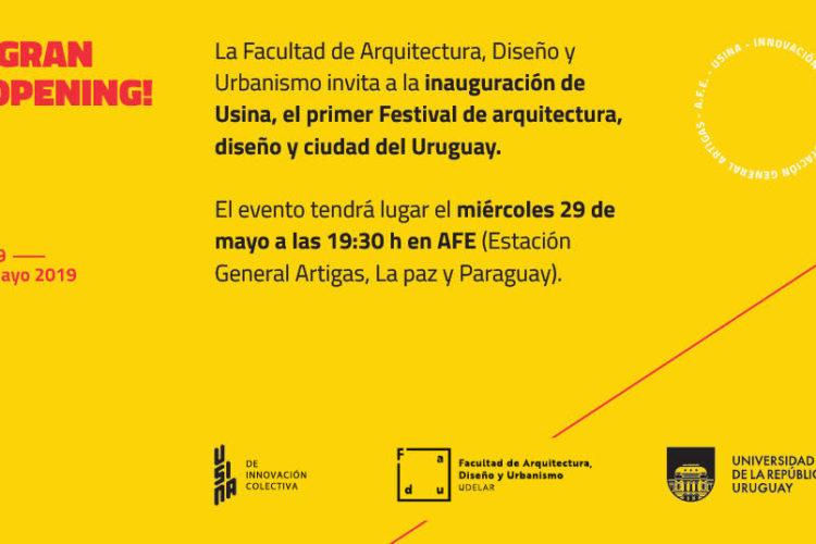 USINA – PRIMER FESTIVAL DE ARQUITECTURA, DISEÑO Y CIUDAD del Uruguay