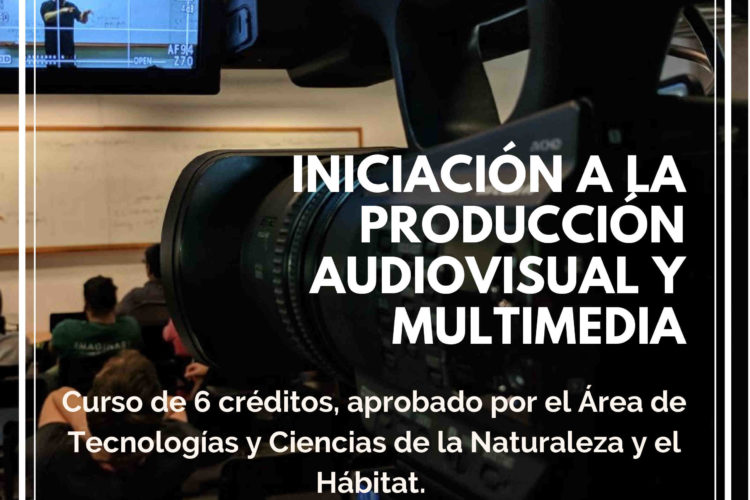 INICIACIÓN A LA PRODUCCIÓN AUDIOVISUAL Y MULTIMEDIA